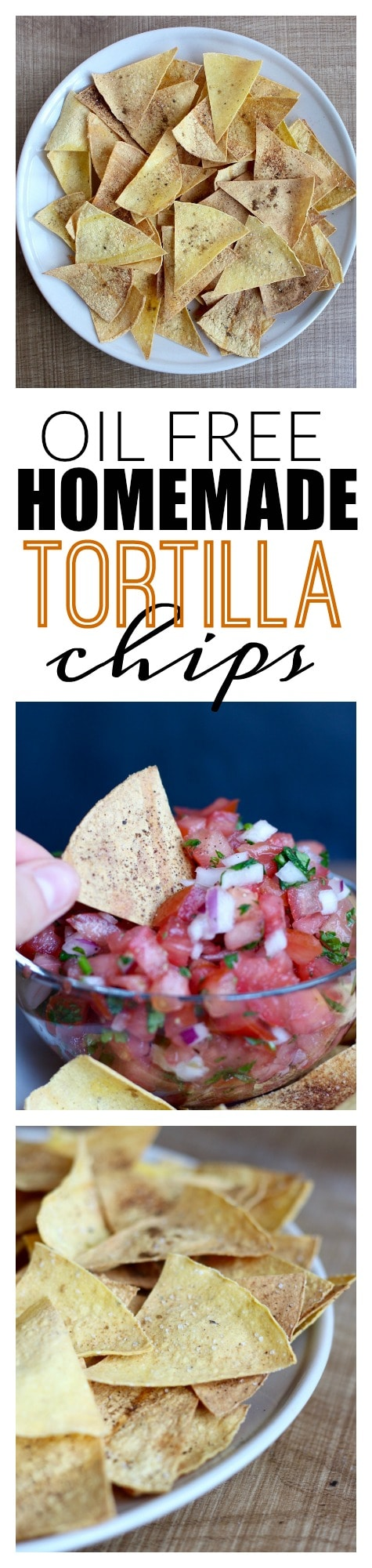Oil-free hommade tortilla chips