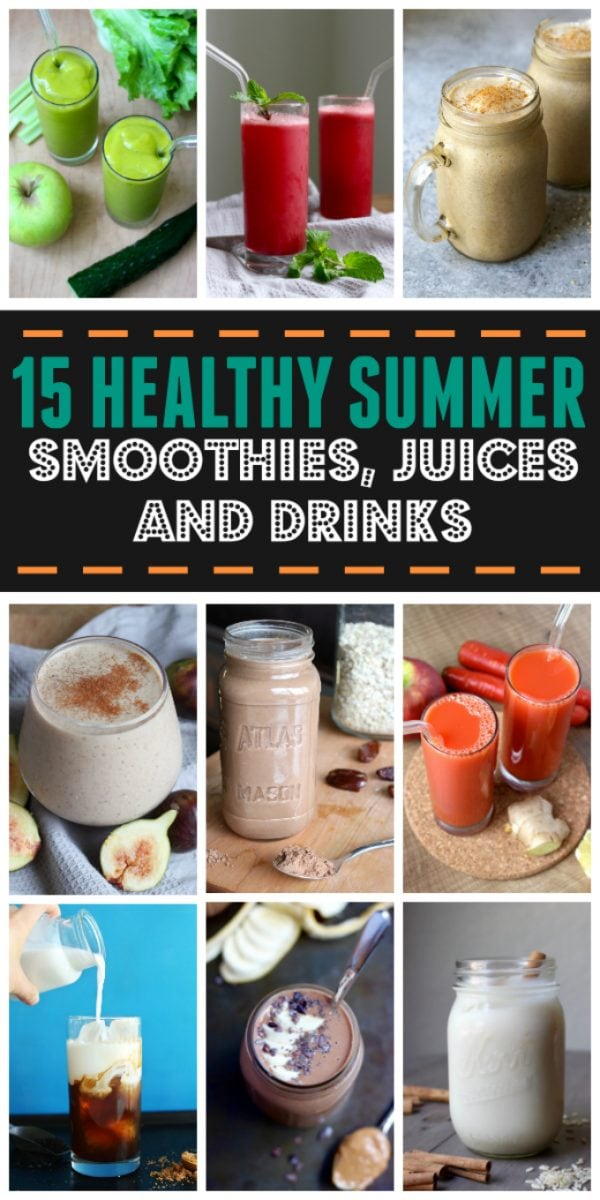 15 Healthy Summer Smoothies, Juices and Iced Drinks