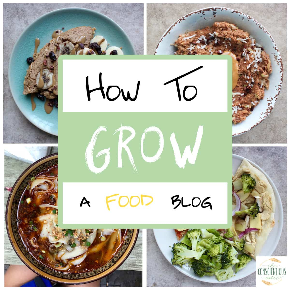 How To Grow A Food Blog