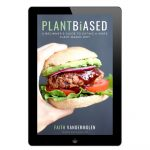My New Ebook: Plant Biased – A Beginner's Guide to Eating a more Plant Based Diet