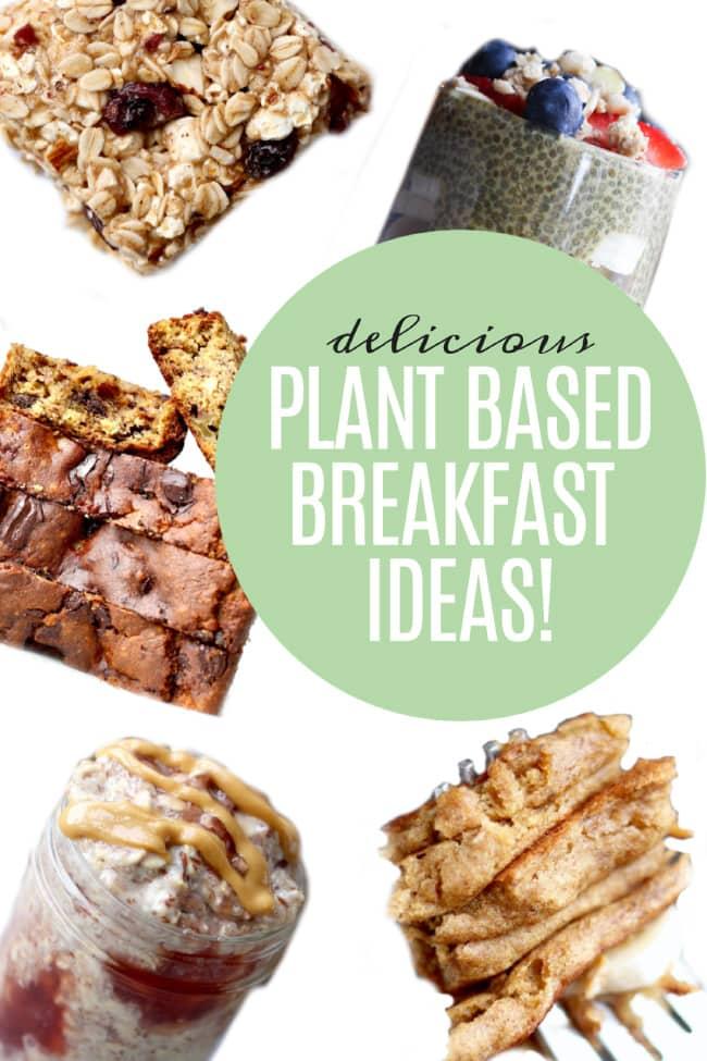 Plant Based Breakfast Ideas